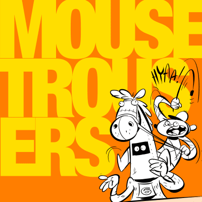 Mousetrousers